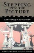 Stepping Into the Picture: Cartoon Designer Maurice Noble