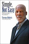 Simple, Not Easy: Reflections on Community Social Responsibility and Tolerance - Roberts, Terrence