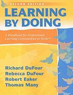 Learning by Doing: A Handbook for Professional Learning Communities at Work
