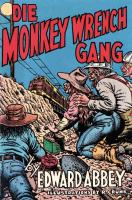 Die Monkey Wrench Gang