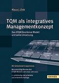 TQM als integratives Managementkonzept