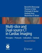 Multi-slice and Dual-source CT in Cardiac Imaging