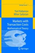 Markets with Transaction Costs: Mathematical Theory (Springer Finance)