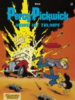Percy Pickwick 16. Mord ist Trumpf