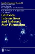 Galaxies: Interactions and Induced Star Formation: Saas-Fee Advanced Course 26. Lecture Notes 1996 Swiss Society for Astrophysics and Astronomy (Saas-Fee Advanced Courses)