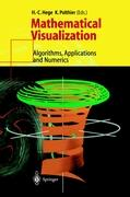 Mathematical Visualization: Algorithms, Applications and Numerics