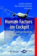 Human Factors im Cockpit: Praxis sicheren Handelns für Piloten (German Edition)