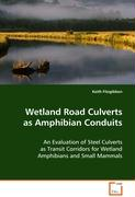 Wetland Road Culverts as Amphibian Conduits