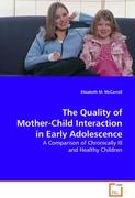 The Quality of Mother-Child Interaction in EarlyAdolescence - M. McCarroll, Elizabeth