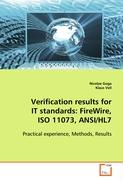 Verification results for IT standards: FireWire, ISO11073, ANSI/HL7