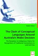 The Clash of Conceptual Languages Around Australia's Mabo Decision