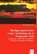 The Ego Impairment Index: Usefulness As A Prognostic Tool - Powell-Lunder, Jennifer