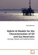 Hybrid AI Models for the Characterization of Oil andGas Reservoirs - Anifowose, Fatai