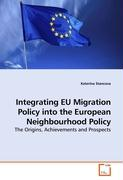 Integrating EU Migration Policy into the European Neighbourhood Policy - Stancova, Katerina