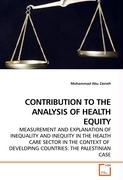 CONTRIBUTION TO THE ANALYSIS OF HEALTH EQUITY - Abu Zaineh, Mohammad