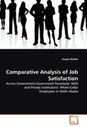 Comparative Analysis of Job Satisfaction