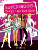 Supermodel: Design your own style