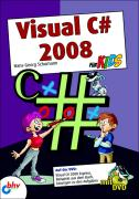 Visual C# 2008 für Kids