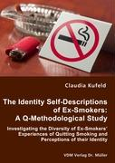 The Identity Self-Descriptions of Ex-Smokers: A Q-Methodological Study