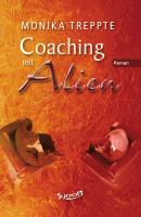 Coaching mit Alien: Roman