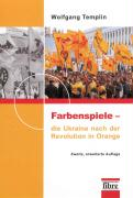 Farbenspiele - die Ukraine nach der Revolution in Orange