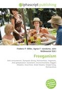 Freeganism: Anti-consumerism, Dumpster diving, Portmanteau, Veganism, Anti-globalization movement, Environmentalist, Diggers (theater), Anarchism, Street theatre, Simple living, Permaculture
