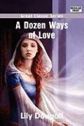 A Dozen Ways of Love - Dougall, Lily