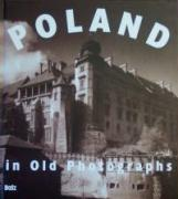 Poland in Old Photographs