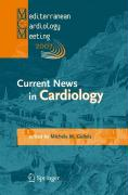Current News in Cardiology: Proceedings of the Mediterranean Cardiology Meeting 2007 (Taormina May 20-22, 2007)