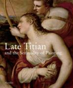 Late Titian and the Sensuality of Painting