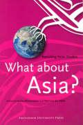 What about Asia?: Revisiting Asian Studies