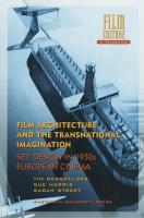 Film Architecture and the Transnational Imagination: Set Design in 1930s European Cinema