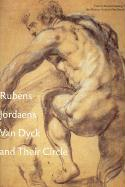Rubens Jordaens Van Dyck and Their Circle: Flemish Master Drawings from the Museum Boijmans Van Beuningen