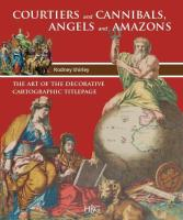 Courtiers and Cannibals, Angels and Amazons / druk 1