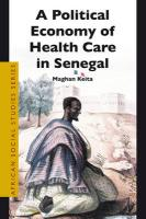 A Political Economy of Health Care in Senegal - Keita, Maghan