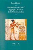 The Monuments of Seti I: Epigraphic, Historical and Art Historical Analysis