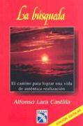 La Busqueda = The Quest-In Search of Your True Identity - Castilla, Alfonso Lara