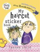 My Haircut Sticker Story [With Over 75 Reusable Stickers]