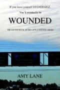 Wounded: The Second Book of the Little Goddess Series - Lane, Amy