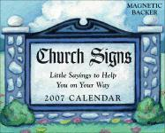 Church Signs: Little Sayings to Help You on Your Way 2007 Mini Day-To-Day Calendar - Andrews McMeel Publishing