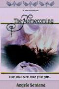 The Homecoming - Santana, Angela