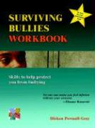 Surviving Bullies Workbook: Skills to Help Protect You from Bullying - Pownall-Gray, Dickon