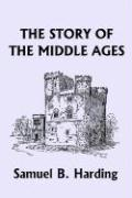 The Story of the Middle Ages