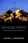 Compass Points - Henninger, Frank L.