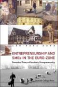 Entrepreneurship and SMEs in the Euro-Zone: Towards a Theory of Symbiotic Entrepreneurship - Dana, Leo-Paul
