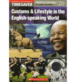 Timesaver:customs & lifestyle in english-speaking world - Aa.Vv.