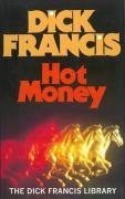 Hot Money - Dick, Francis