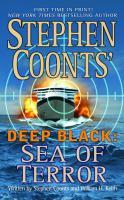 Sea of Terror ; Deep Black - Coonts, Stephen; Keith, William H.