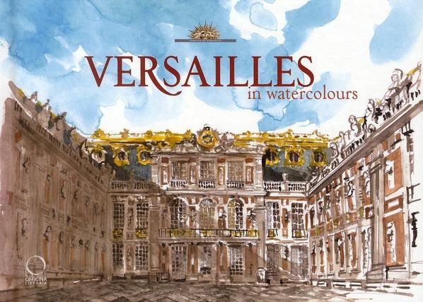 Versailles in watercolour - Tow, Jack ; Crouzet, P