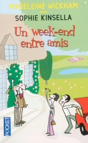 Un week-end entre amis - Wickham, Madeleine